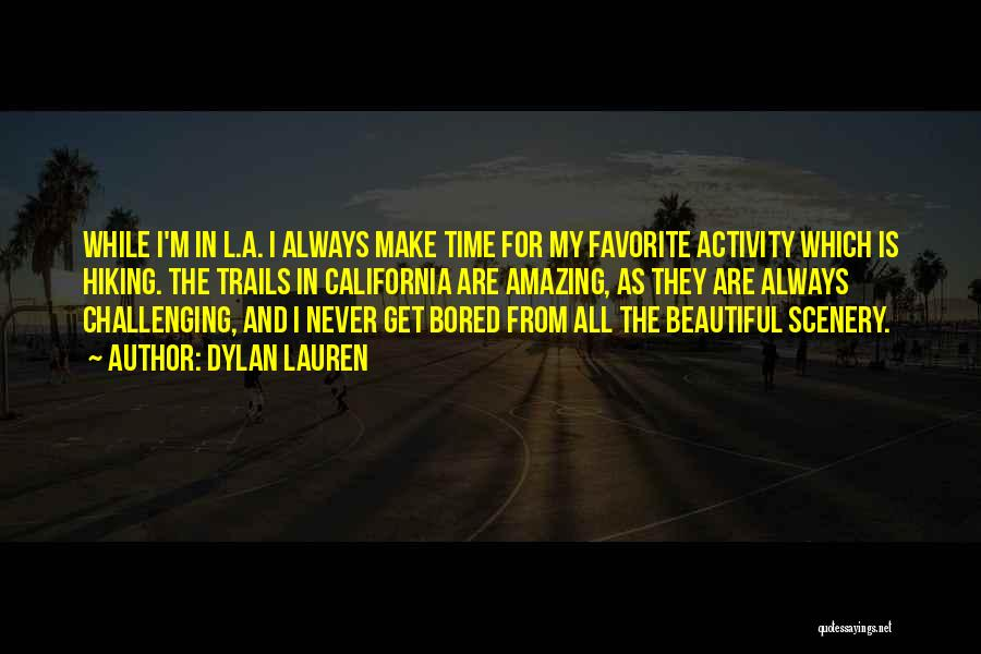 Beautiful Scenery And Quotes By Dylan Lauren