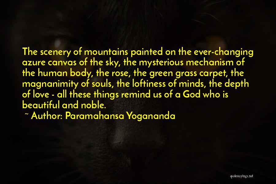 Beautiful Scenery And Quotes By Paramahansa Yogananda