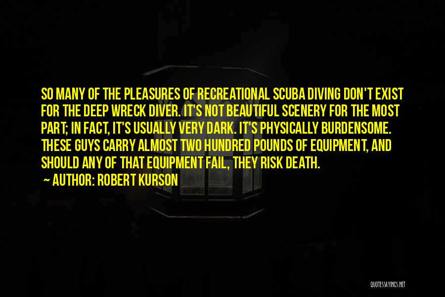 Beautiful Scenery And Quotes By Robert Kurson
