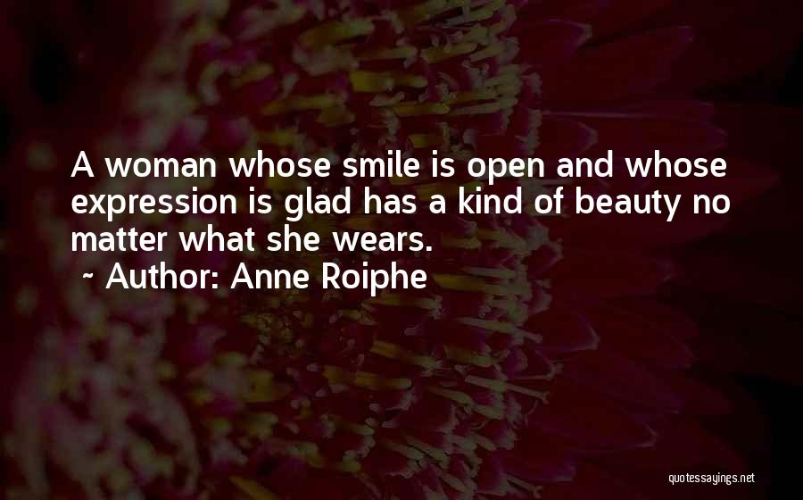 Beauty And Woman Quotes By Anne Roiphe