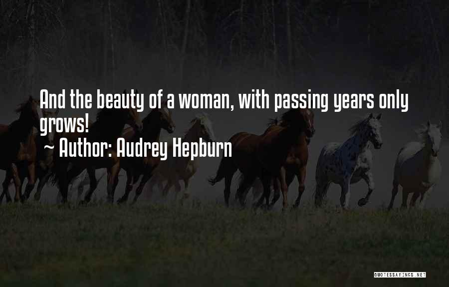 Beauty And Woman Quotes By Audrey Hepburn