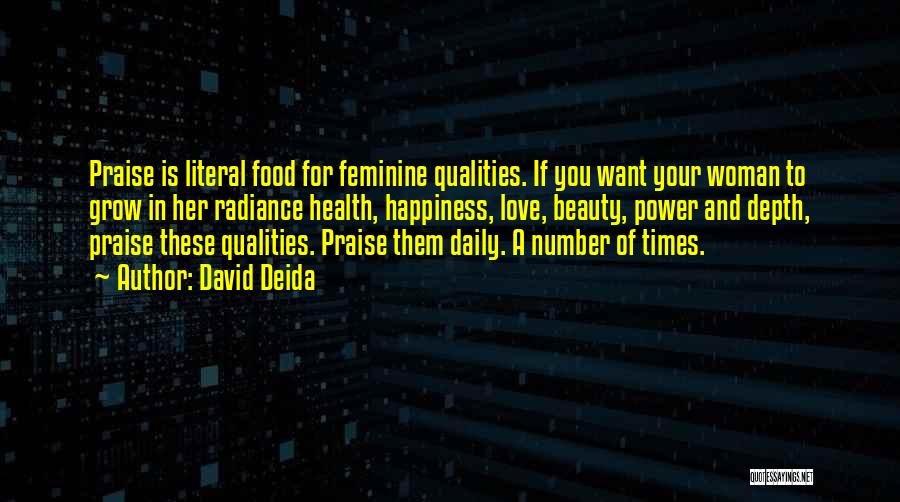 Beauty And Woman Quotes By David Deida