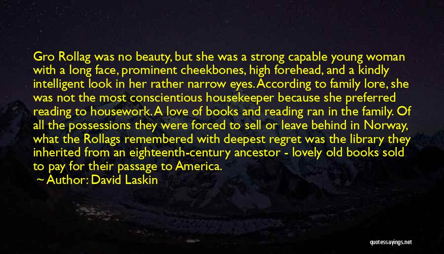 Beauty And Woman Quotes By David Laskin