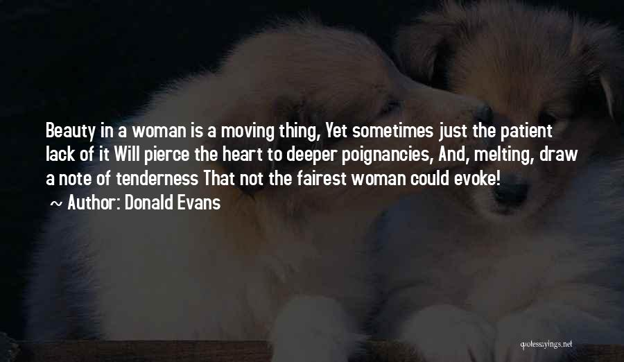 Beauty And Woman Quotes By Donald Evans