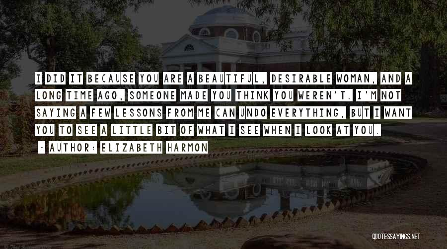Beauty And Woman Quotes By Elizabeth Harmon