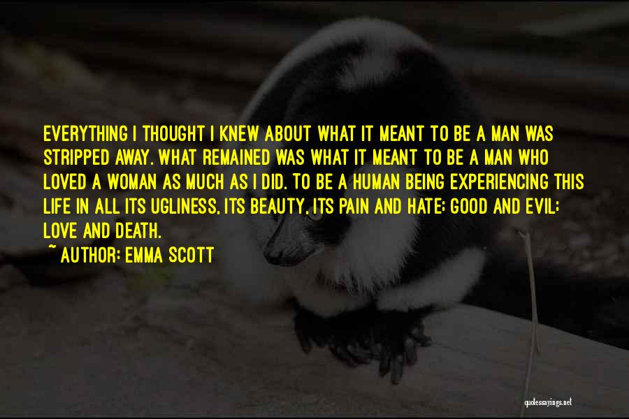 Beauty And Woman Quotes By Emma Scott