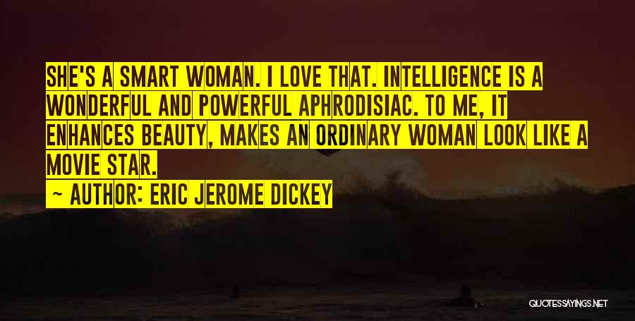 Beauty And Woman Quotes By Eric Jerome Dickey