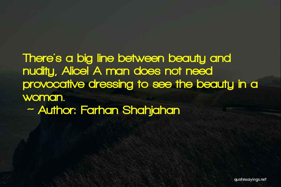 Beauty And Woman Quotes By Farhan Shahjahan