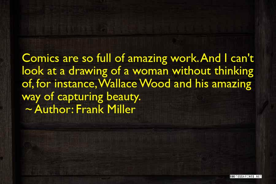 Beauty And Woman Quotes By Frank Miller