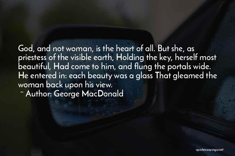 Beauty And Woman Quotes By George MacDonald