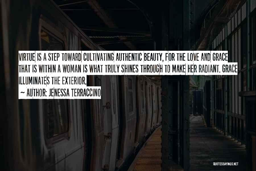 Beauty And Woman Quotes By Jenessa Terraccino