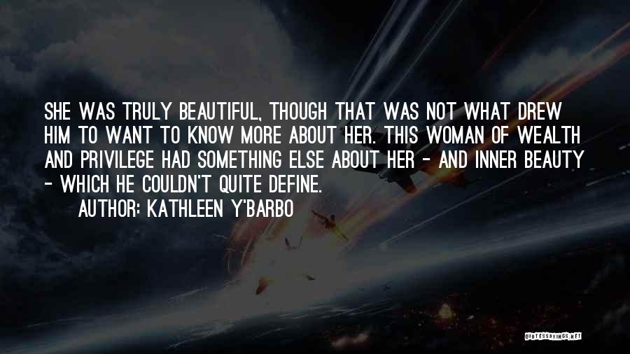 Beauty And Woman Quotes By Kathleen Y'Barbo