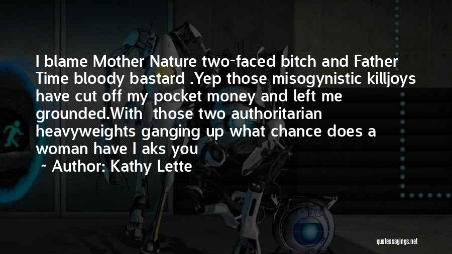 Beauty And Woman Quotes By Kathy Lette