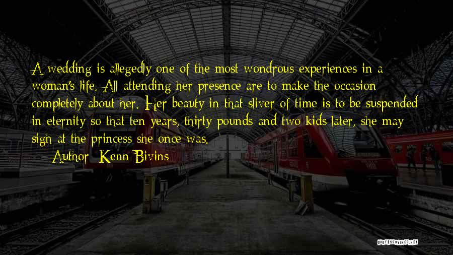 Beauty And Woman Quotes By Kenn Bivins