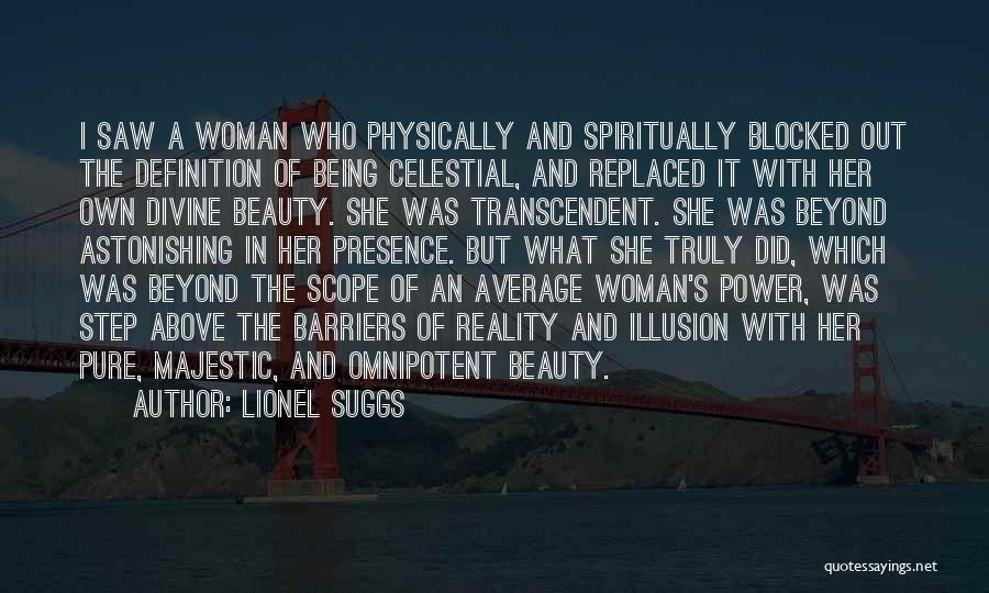 Beauty And Woman Quotes By Lionel Suggs