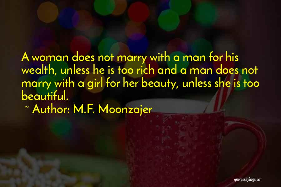 Beauty And Woman Quotes By M.F. Moonzajer