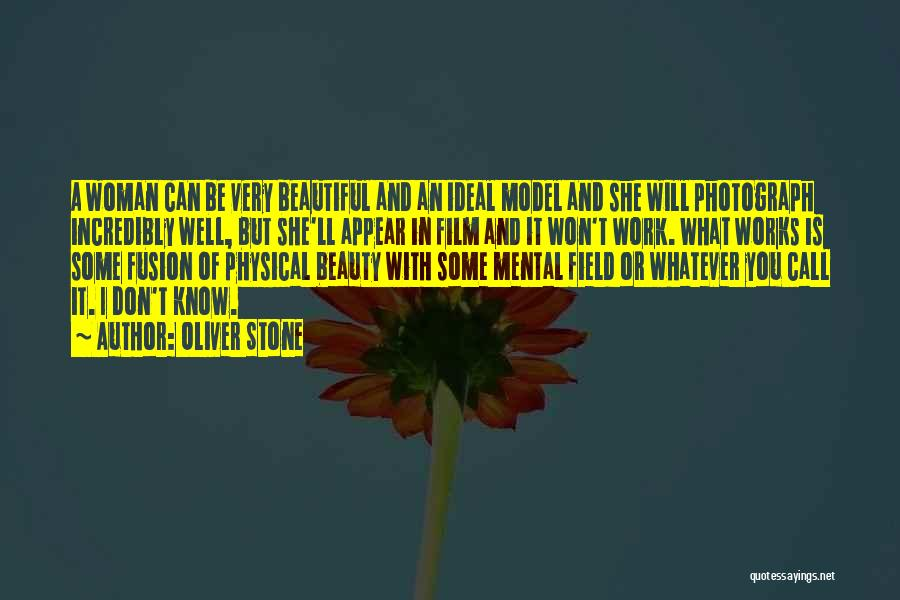 Beauty And Woman Quotes By Oliver Stone