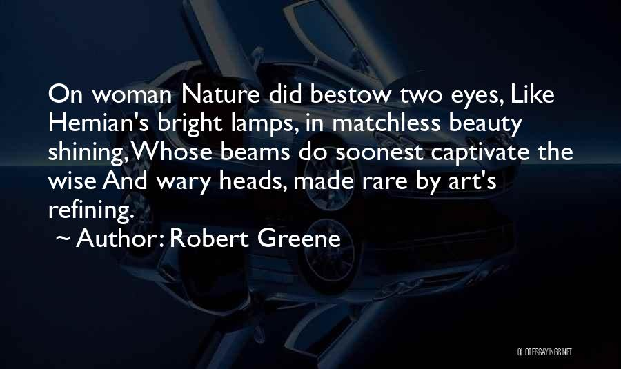 Beauty And Woman Quotes By Robert Greene