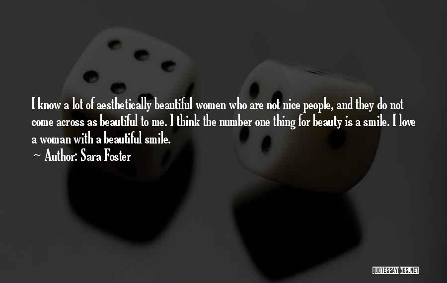 Beauty And Woman Quotes By Sara Foster