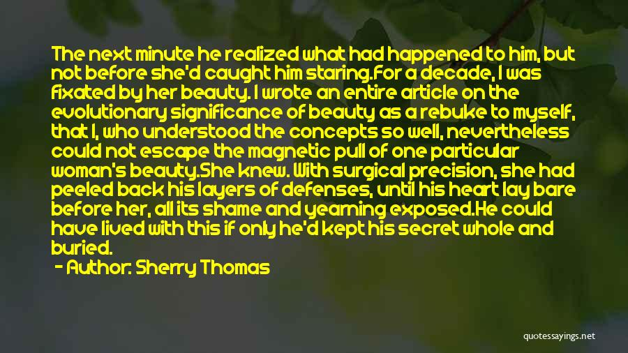 Beauty And Woman Quotes By Sherry Thomas