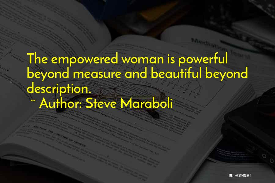 Beauty And Woman Quotes By Steve Maraboli