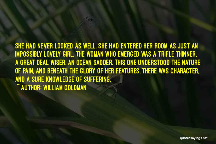 Beauty And Woman Quotes By William Goldman
