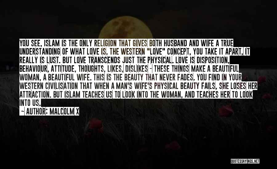 Beauty Fades But Quotes By Malcolm X