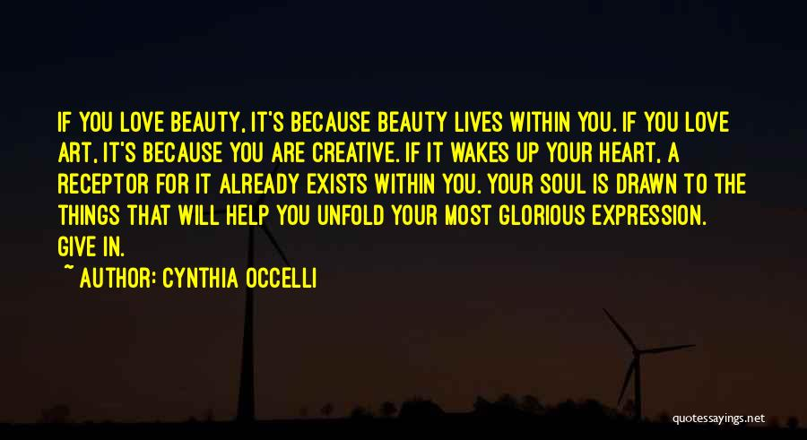 Beauty In The Heart Quotes By Cynthia Occelli