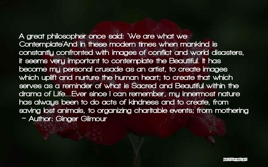 Beauty In The Heart Quotes By Ginger Gilmour