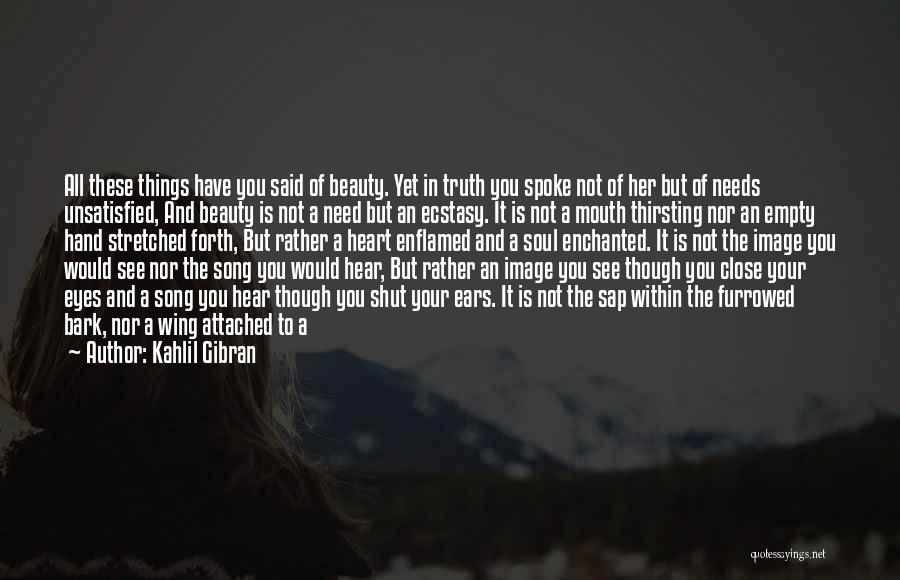 Beauty In The Heart Quotes By Kahlil Gibran