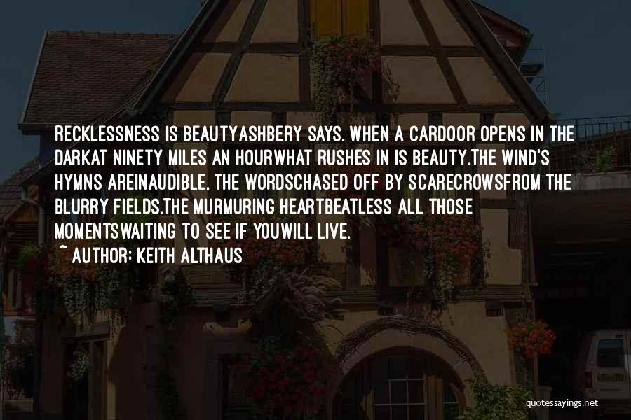Beauty In The Heart Quotes By Keith Althaus