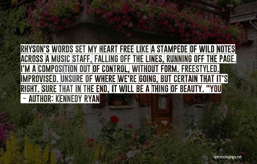 Beauty In The Heart Quotes By Kennedy Ryan