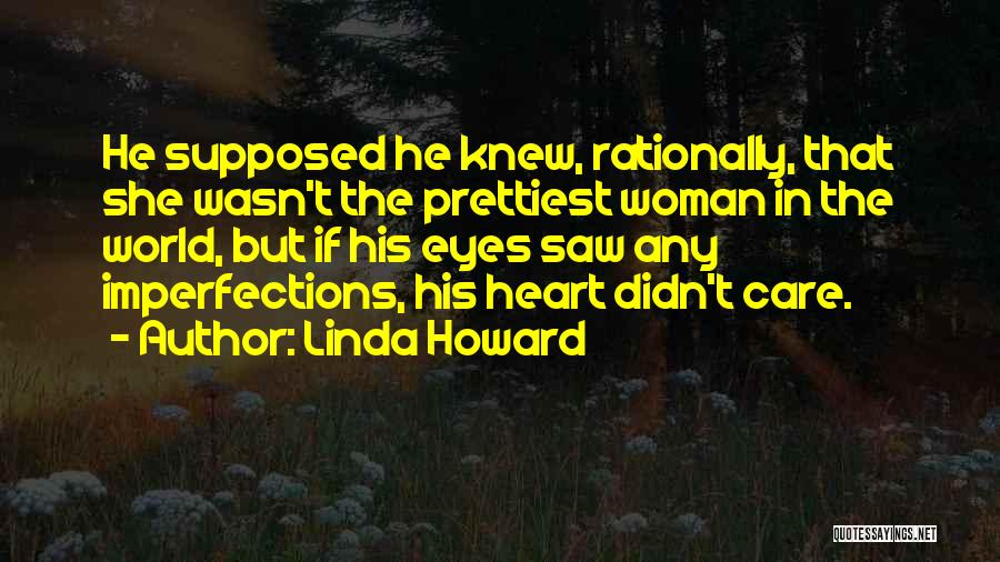 Beauty In The Heart Quotes By Linda Howard