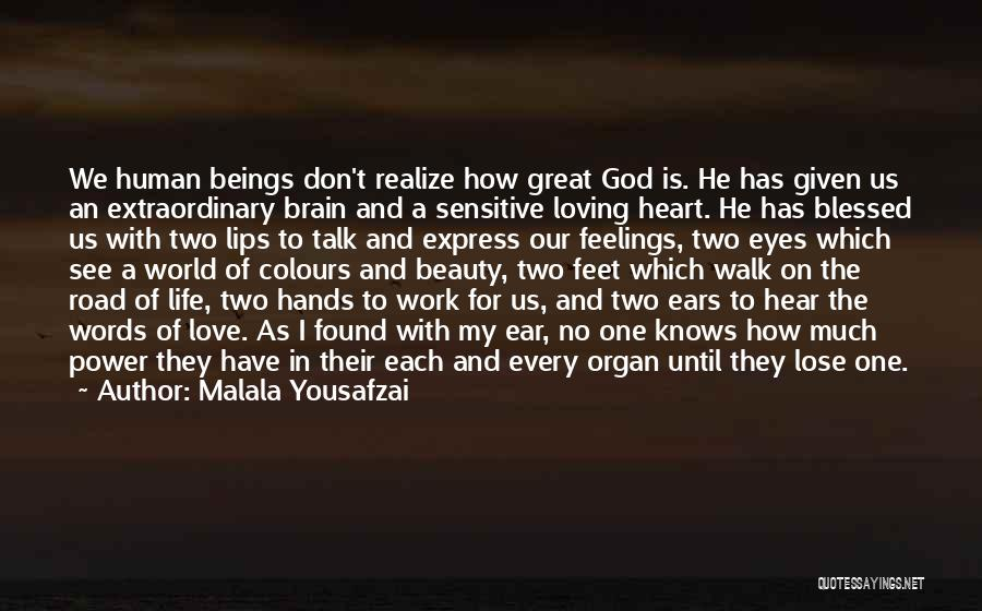 Beauty In The Heart Quotes By Malala Yousafzai
