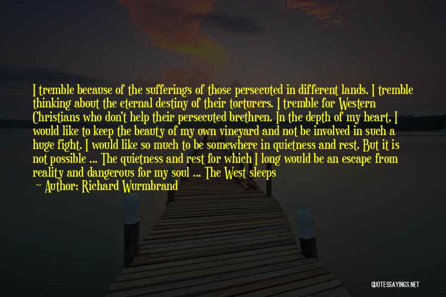 Beauty In The Heart Quotes By Richard Wurmbrand