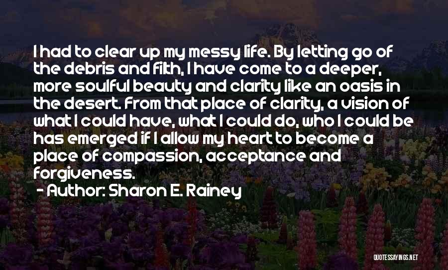 Beauty In The Heart Quotes By Sharon E. Rainey