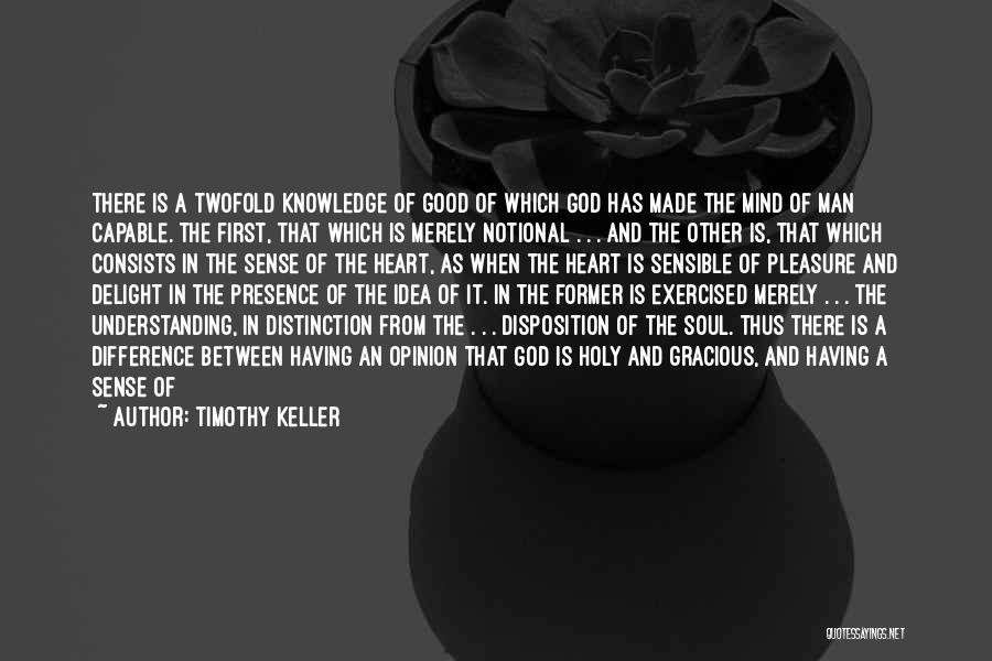 Beauty In The Heart Quotes By Timothy Keller