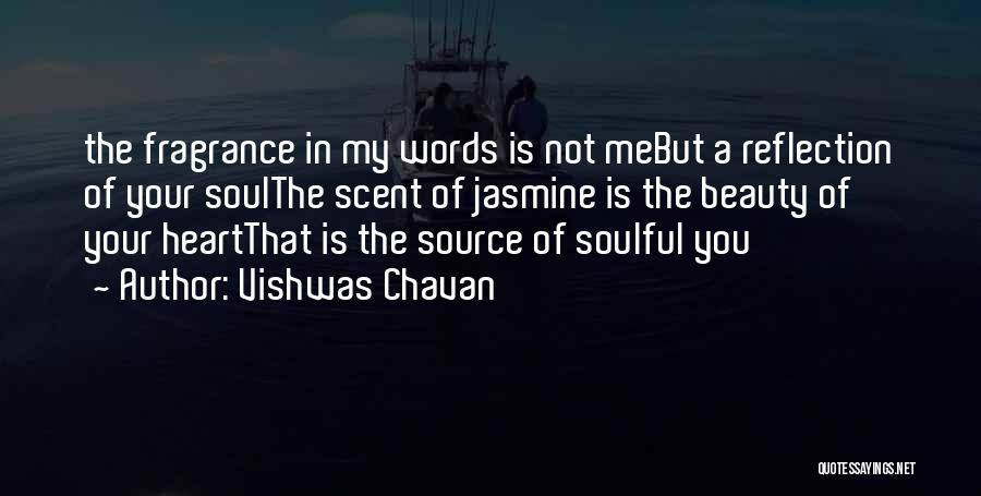 Beauty In The Heart Quotes By Vishwas Chavan