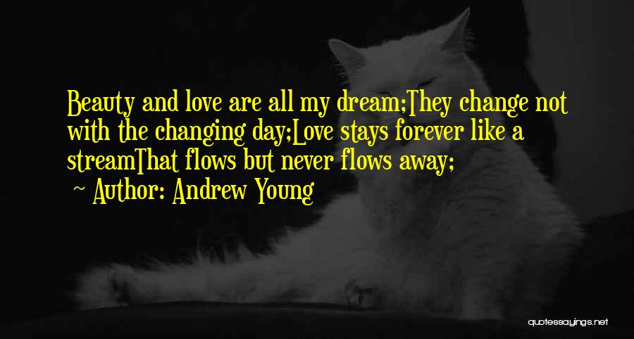 Beauty Is Not Forever Quotes By Andrew Young