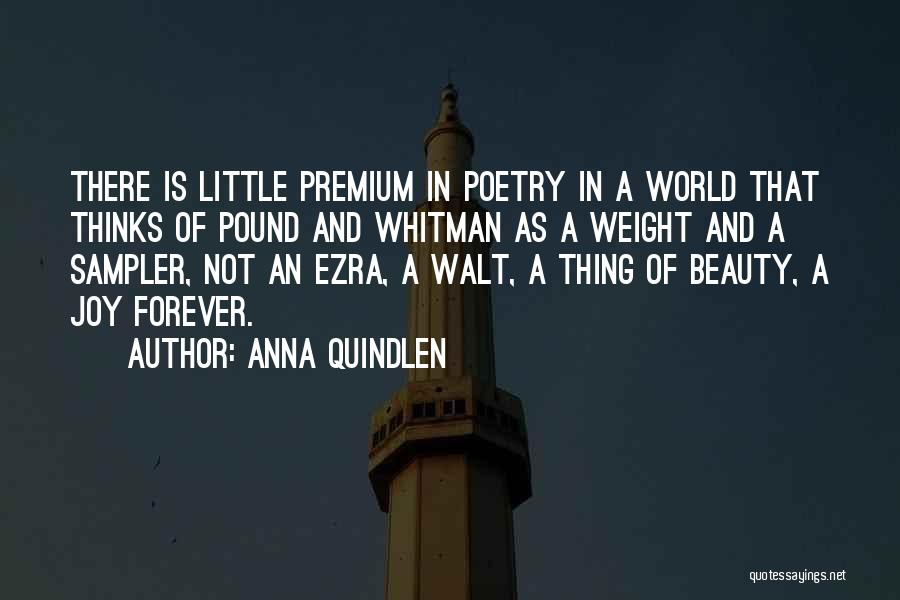 Beauty Is Not Forever Quotes By Anna Quindlen