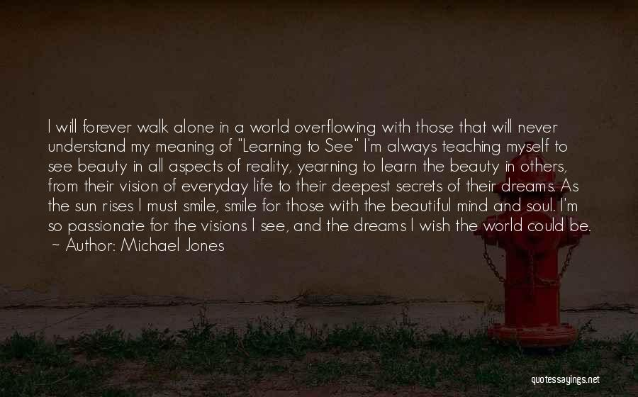 Beauty Is Not Forever Quotes By Michael Jones