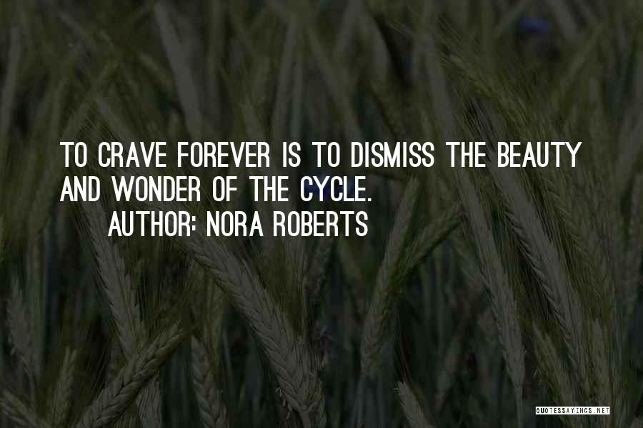 Beauty Is Not Forever Quotes By Nora Roberts