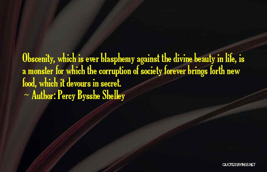 Beauty Is Not Forever Quotes By Percy Bysshe Shelley