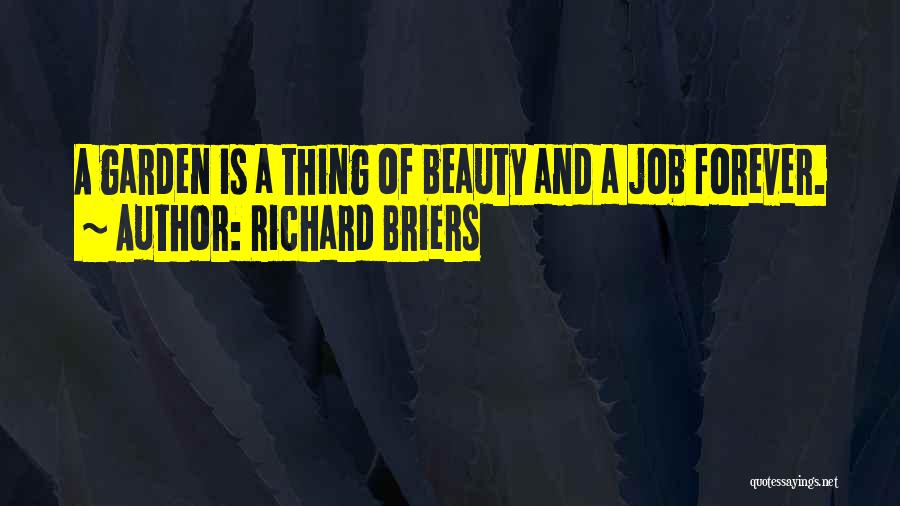 Beauty Is Not Forever Quotes By Richard Briers
