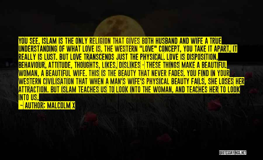 Beauty Never Fades Quotes By Malcolm X