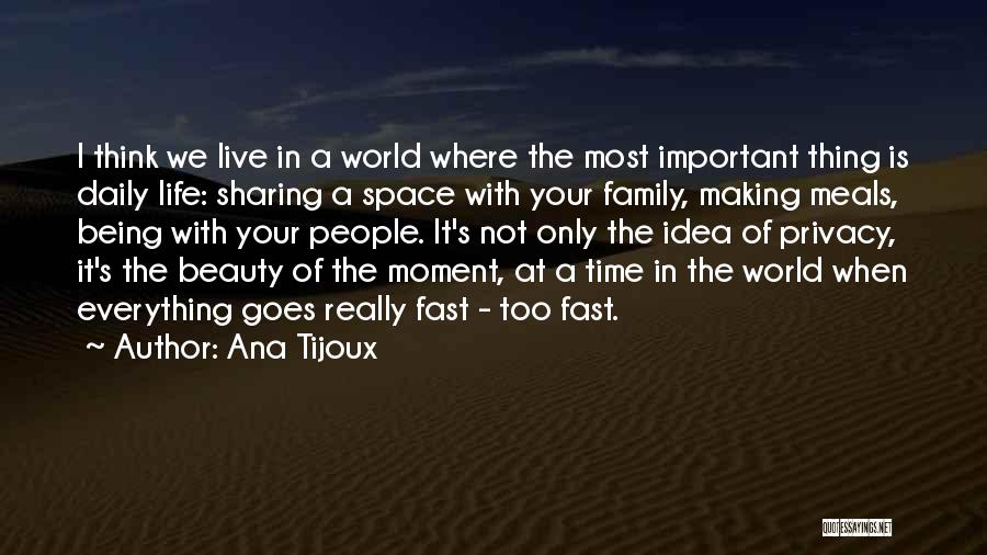 Beauty Not Being Important Quotes By Ana Tijoux