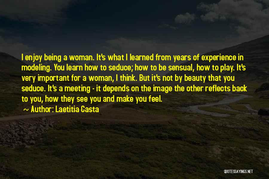 Beauty Not Being Important Quotes By Laetitia Casta