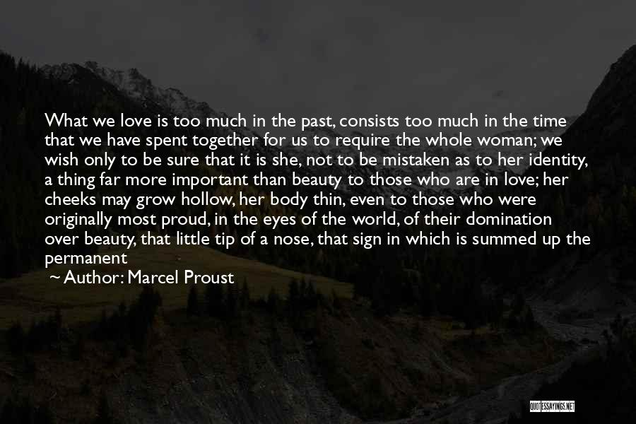 Beauty Not Being Important Quotes By Marcel Proust