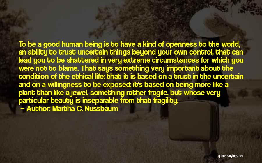 Beauty Not Being Important Quotes By Martha C. Nussbaum