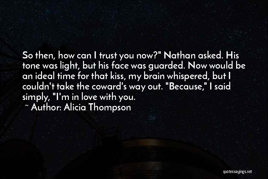 Because I Said So Love Quotes By Alicia Thompson